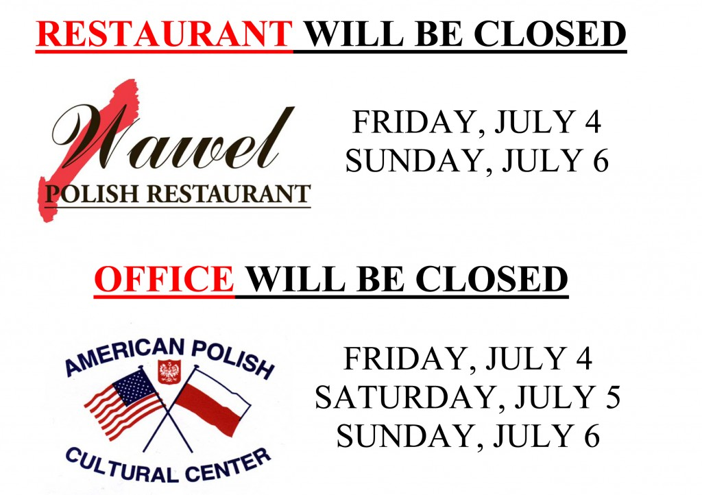 4th of July Closing