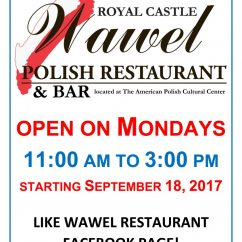 "WAWEL"" open on Mondays! Good news for our patrons: starting September 18, the Wawel Royal Castle Polish Bar & Restaurant will be open on Mondays for lunches (from 11:00 am to 3:00 pm)."