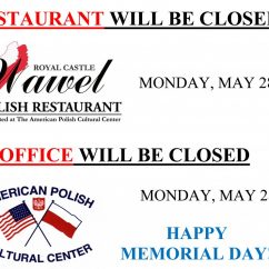 RESTAURANT AND OFFICE WILL BE CLOSED ON MONDAY, MAY 28. HAPPY MEMORIAL DAY!