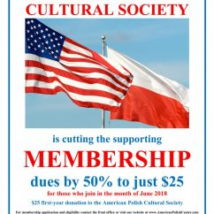 Become a Member of The American Polish Cultural Society for only $25 – Offer expires June 30, 2018